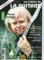 Revue De Musique - Les Cahiers De La Guitare - N° 65 - Pavel Steidl - Music