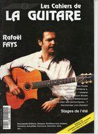 Revue De Musique - Les Cahiers De La Guitare - N° 51 - Rafael Fays - Music