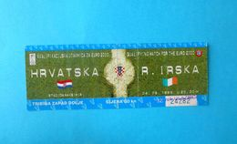 CROATIA V REPUBLIC IRELAND - 2000 UEFA EURO Qualif. Football Match Ticket Soccer Fussball Foot Calcio Kroatien Croatie - Tickets D'entrée