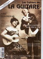 Revue De Musique - Les Cahiers De La Guitare - N° 60 - Pablo Contreras - Music