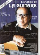 Revue De Musique - Les Cahiers De La Guitare - N° 59 - Oscar Caceres - Music