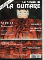 Revue De Musique - Les Cahiers De La Guitare - N° 58 - De Falla - Music