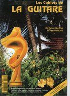 Revue De Musique - Les Cahiers De La Guitare - N° 55 - Martinique - Music