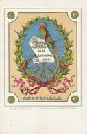 Guatemala Escudo Libertad 15 De Septiembre 1821 Edit. Paul Kohl Chemnitz Undivided Back . Litho - Guatemala