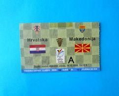 CROATIA V MACEDONIA - 2000 UEFA EURO Qual. Football Match Ticket * Soccer Foot Fussball Calcio Kroatien Croatie Croazia - Tickets D'entrée