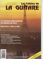 Revue De Musique - Les Cahiers De La Guitare - N° 49 - Concours International De Guitare De Paris - Music