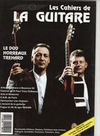Revue De Musique - Les Cahiers De La Guitare - N° 48 - Le Duo Horreaux Trehard - Music
