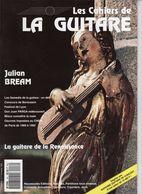 Revue De Musique - Les Cahiers De La Guitare - N° 46 - Julian Bream - Music