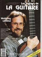 Revue De Musique - Les Cahiers De La Guitare - N° 45 - Wolfgang Lendle - Music