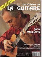 Revue De Musique - Les Cahiers De La Guitare - N° 41 - John Williams - Music
