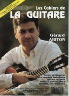 Revue De Musique - Les Cahiers De La Guitare - N° 40 - Gerard Abiton - Music