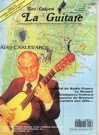 Revue De Musique - Les Cahiers De La Guitare - N° 37 - Abel Carlevaro - Music