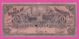 Mexique - Banco De TAMAULIPAS 1 Peso 15 02 1914 - PickS 436 - Messico