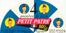 G F 53  / ETIQUETTE DE FROMAGE   4  POINTES DE BRIE PETIT PATRE FABRIQUE EN LORRAINE - Fromage