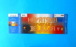 CROATIA V BELGIUM - 2004 UEFA EURO Qualif. Football Match Ticket * Soccer Fussball Foot Billet Belgie Croatie Kroatien - Tickets D'entrée