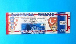 CROATIA V TURKEY - 2004 Internat. Friendly Football Match Ticket * Soccer Foot Fussball Calcio Futbol Croazia Kroatien - Tickets D'entrée