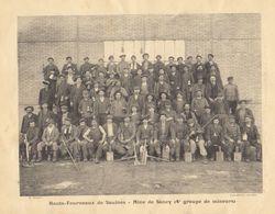 """1900  Hts. Fourneaux De Saulnes   Raty - Mine De Sancy Trieux """" Mineurs - Accrochage  Puits No 1  """" - Documents Historiques"""