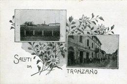 A VOIR ! TRONZANO 1918 SALUTI ITALIE ITALIA - Non Classificati