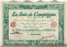 Titre Ancien - La Soie De Compiègne - Société Anonyme - Titre De 1925 - - Textile