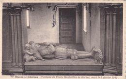 620 Braine Le Chateau Tombeau Du Comte Maximilien De Hornes Mort Le 3 Fevrier 1542 - Braine-le-Château
