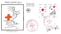FRANCE. FDC. N°207035. 07/11/2015. Cachet Paris. Croix Rouge Française. Signé  Besset.agnès B - 2010-....