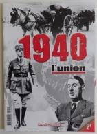 1940 Hors-série L'Union : De Gaulle 18 Juin Guerre 1939-1945 Parfait état 134 Pages Par Hervé Chabaud, Militaria, Exode - Guerre 1939-45