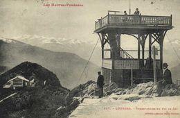 Les Hautes Pyrénées LOURDES  Observatoire Du Pic De Ler Animée Labouche RV - Lourdes
