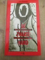 De Zwarte Hand Verzet Tegen Nazi's 108 Blz Klein Brabant Rupelstreek - Guerre 1939-45