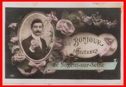 10 Nogent Sur Seine Un Bonjour Affectueux - Nogent-sur-Seine