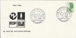 OT Sur Enveloppe : 40 Ans EDF-GDF (Lyon, Rhône, 69) Du 25-09-1986 (YT 2423) - Storia Postale