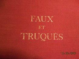 Faux Et Truqués De Brun édition 1980 - Falsi