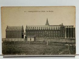 59 - MARQUETTE LEZ LILLE - LE MOULIN - France