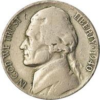 Monnaie, États-Unis, Jefferson Nickel, 5 Cents, 1940, U.S. Mint, Philadelphie - Federal Issues