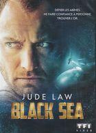 Dvd  BLACK SEA Histoire De Sous Marin Et  Tresor Nazi - Action, Aventure