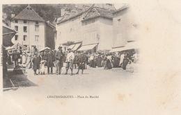 15 CHAUDES AIGUES   LA PLACE DU MARCHE  1900 - Altri Comuni