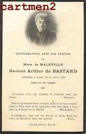 FAIRE-PART DE DECES BARONNE MARIE DE MALEVILLE ARTHUR DE BASTARD NOBLESSE FAMILLE ROYALE GENEALOGIE MORTUAIRE - Décès