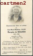 FAIRE-PART DE DECES MARQUISE DE ROSANBO ANNE-MARIE-MADELEINE CALON NOBLESSE FAMILLE ROYALE GENEALOGIE MORTUAIRE - Décès