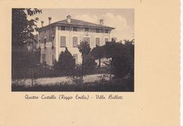 Cartolina - Quattro Castella, Reggio Emilia, Villa Balletti. - Reggio Nell'Emilia