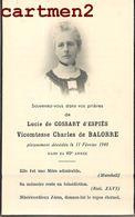 FAIRE-PART DE DECES VICOMTESSE CHARLES DE BALORRE LUCIE DE COSSART D'ESPIES NOBLESSE FAMILLE ROYALE GENEALOGIE MORTUAIRE - Décès