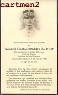 FAIRE-PART DE DECES MILITAIRE GENERAL GASTON BRASIER DE THUY SOLDAT GUERRE CROIX DE GUERRE GENEALOGIE MORTUAIRE - Décès