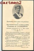 FAIRE-PART DE DECES COMTESSE DE LAUBESPIN MARIE-ELISABETH PIERRE DE BERNIS NOBLESSE FAMILLE ROYALE GENEALOGIE MORTUAIRE - Décès