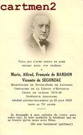 FAIRE-PART DE DECES VICOMTE DE SEGONZAC DE BARDON HOSPITALIER LOURDES INGENIEUR AGRONOME NOBLESSE FAMILLE ROYALE - Décès