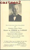 FAIRE-PART DE DECES BARON DU PERIER DE LARSAN COLONEL DE CAVALERIE NOBLESSE FAMILLE ROYALE GENEALOGIE - Décès