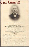 FAIRE-PART DE DECES CARRELET DE LOISY ESCADRONS EPIRY CROIX DE GUERRE NOBLESSE FAMILLE ROYALE GENEALOGIE RELIGION - Décès