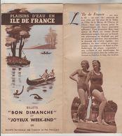 """DEPLIANT 8 VOLETS PUBLICITE TOURISTIQUE """"PLAISIRS D'EAU EN ILE DE FRANCE"""" Qui Nous Rapelle Notre époque - Werbung"""