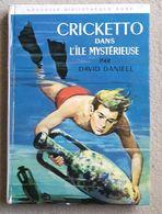 CRICKETTO Dans L' île Mysterieuse David Daniell François Batet - Bibliothèque Rose 198 - Bücher, Zeitschriften, Comics