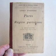 LIVRET D'HISTOIRE PARIS ET LA RÉGION PARISIENNE PAR L. BROSSOLETTE - Histoire