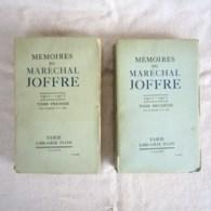 MEMOIRES DU MARECHAL JOFFRE, TOMES 1 ET 2, 1910-1917, WW1 - Histoire
