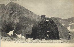 LES PYRENEES  Refuge D'Ossoue ,aux Abords Du Vignemale (alt 2690m) RV - Sonstige Gemeinden