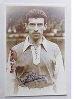 René BLIARD - Dédicace Authentique / Autographe - Football